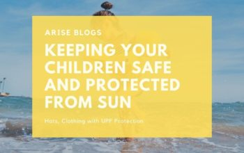 Keeping Your Children Safe and Protected From Sun
