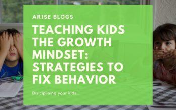 Teaching Kids the Growth Mindset- Strategies to Fix Behavior